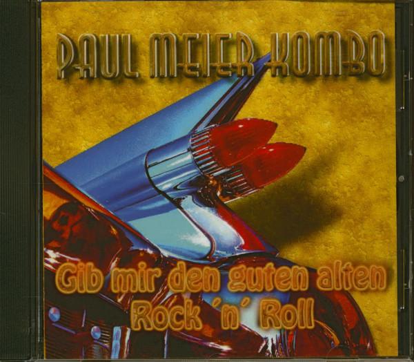 Gib' mir den guten alten Rock & Roll (CD)