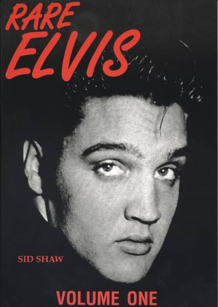 Rare Elvis by Sid Shaw
