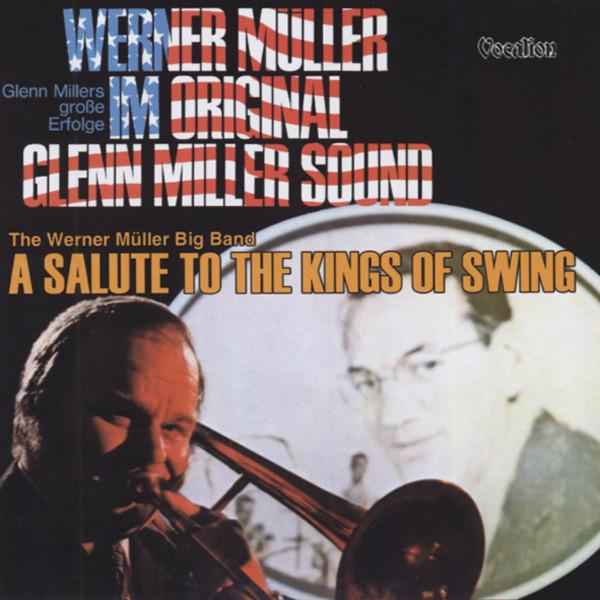 Müller, Werner Kings Of Swing & Original Glenn Miller Sound