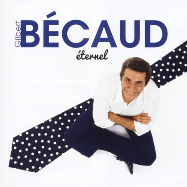 Becaud, Gilbert Eternel - French Hits (2-CD)
