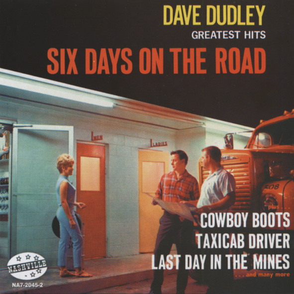 Dudley, Dave Six Days On The Road - Greatest Hits And More