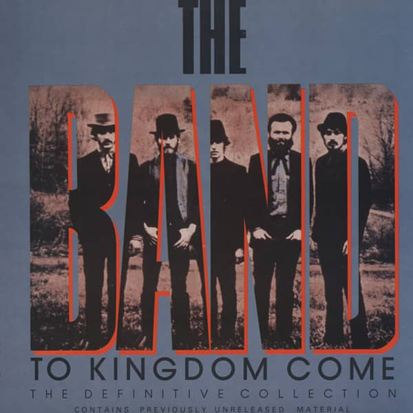 The Band To Kingdom Come - Definitive Coll.(3-LP)