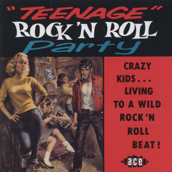 Teenage Rock & Roll Party (CD)