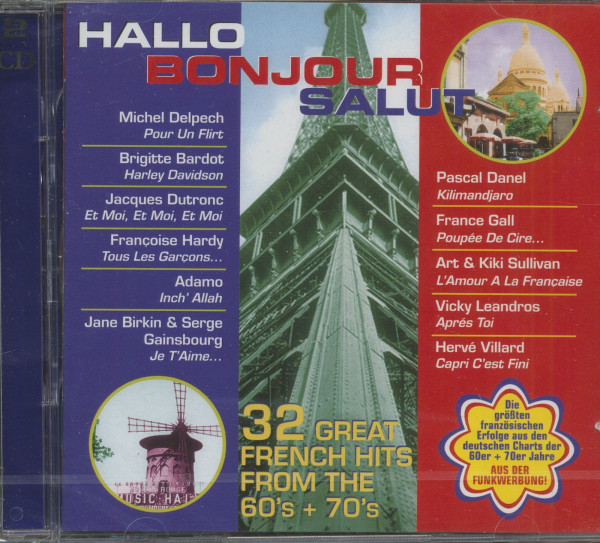 Hallo Bonjour Salut - 32 Great French Hits From The 60s & 70s (2-CD)
