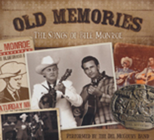 Mccoury, Del Old Memories - The Songs Of Bill Monroe