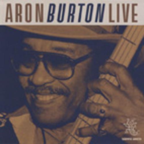 Burton, Aron Live