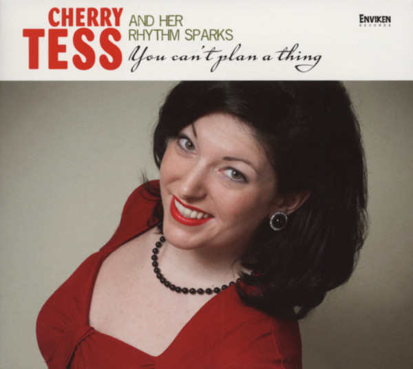 Tess, Cherry You Can't Plan A Thing (2012)