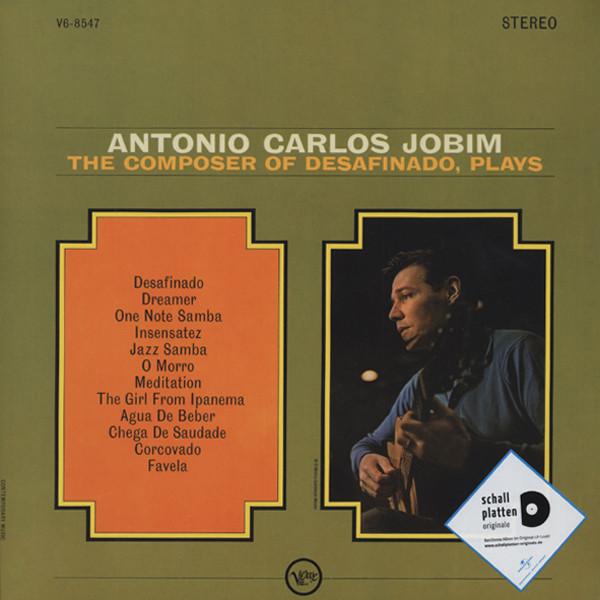 The Composer Of Desafinado, Plays