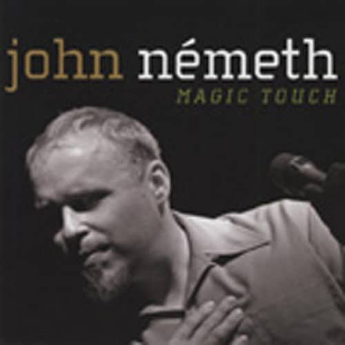 Nemeth, John Magic Touch