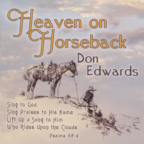 Edwards, Don Heaven On Horseback (2009)