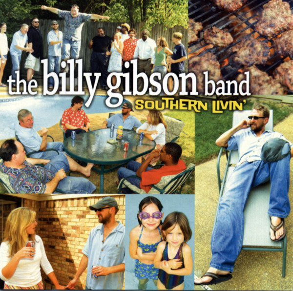 Gibson, Billy Southern Livin'