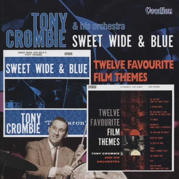 Crombie, Tony Sweet, Wide and Blue & Twelve Favourite Film