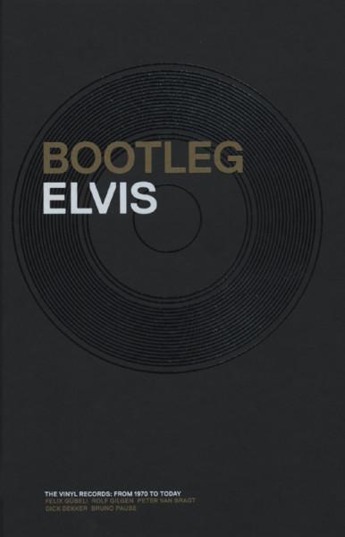 Bootleg Elvis - Vinyl Edition