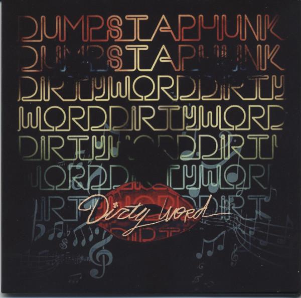 Dumpstaphunk Dirty World