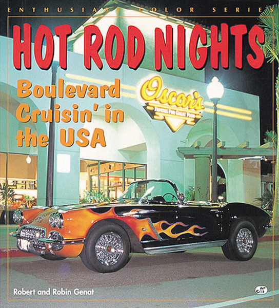 Genat, Robert & Robin - Hot Rod Nights - Boulevard Cruisin' In The USA