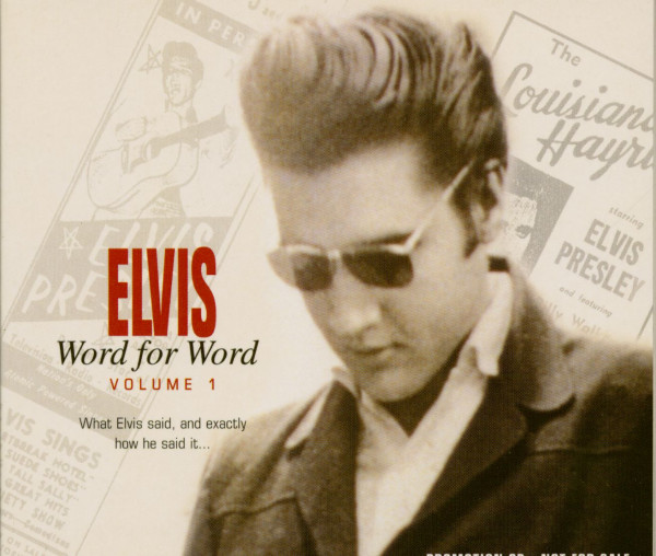 Word For Word Vol.1 - What Elvis said and exactly how he said it...(CD)