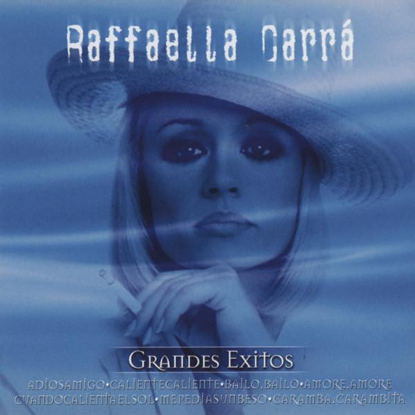 Carra, Raffaella Grandes Exitos 1981-84