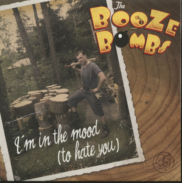 I'm In The Mood To Hate You (7inch, 45rpm, PS, SC)