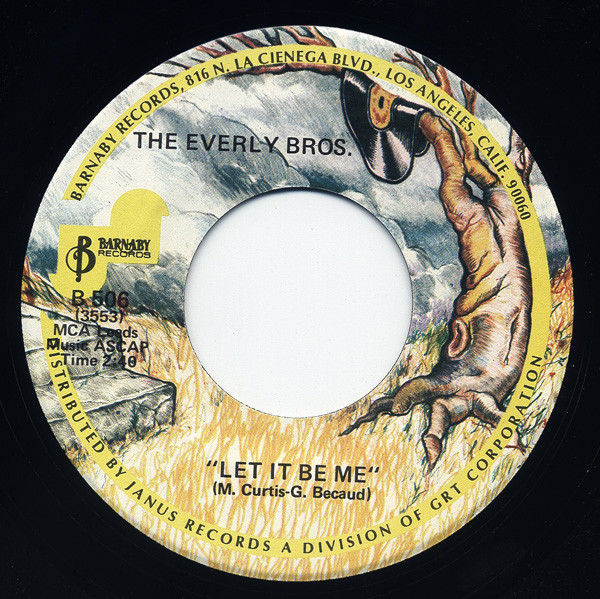 Let It Be Me - Since You Broke My Heart 7inch, 45rpm