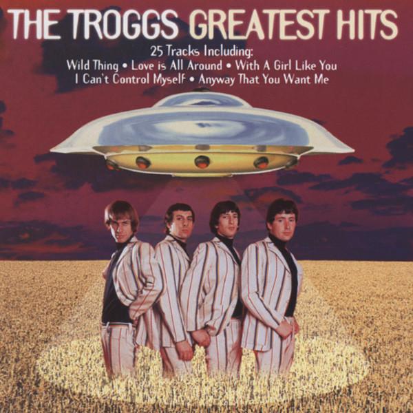 Troggs Greatest Hits
