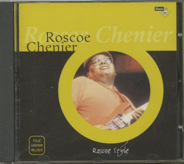 Chenier, Roscoe Roscoe Style