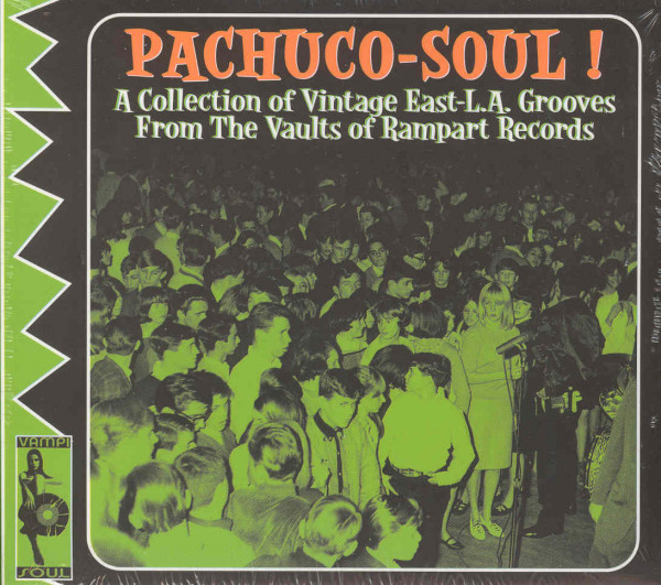 Va Pachuco-Soul! - From The Rampart Vaults