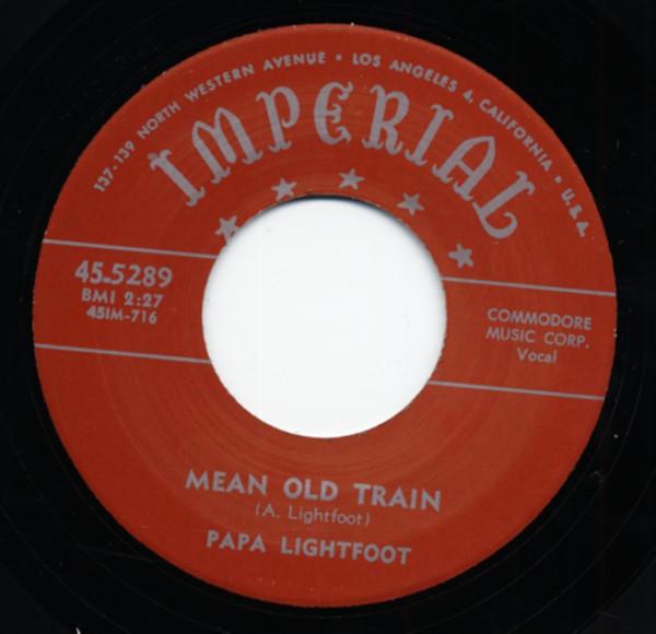 Mean Old Train b-w Wine, Women, Whiskey 7inch, 45rpm