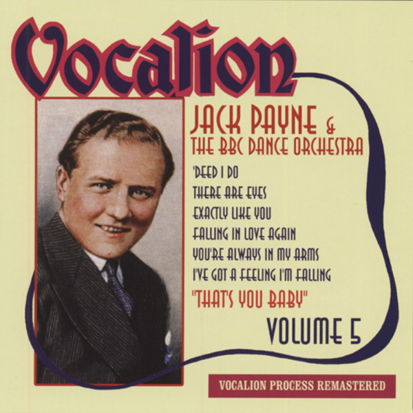 Payne, Jack & Bbc Dance Orche. Vol.5, That's Your Baby