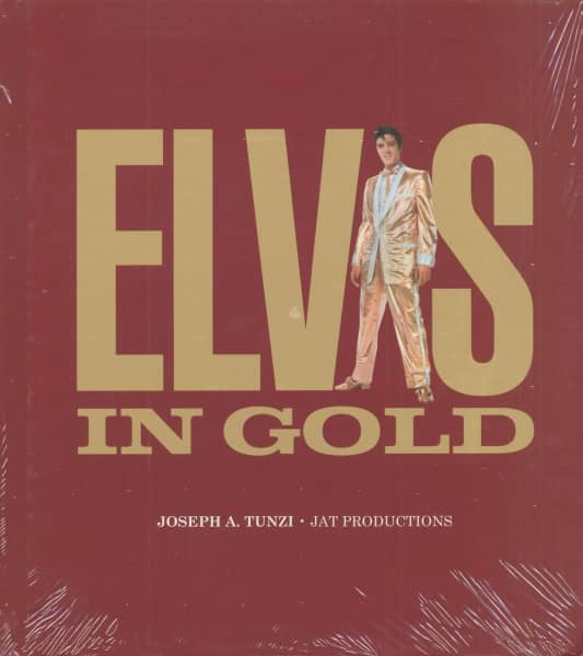 Elvis In Gold - Joseph A.Tunzi