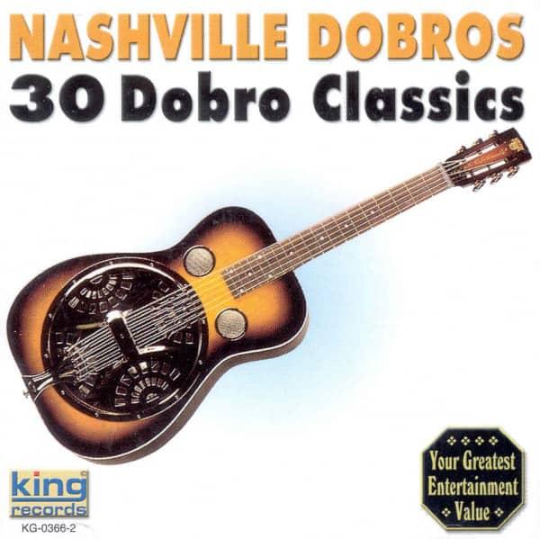 Nashville Dobros 30 Dobro Classics