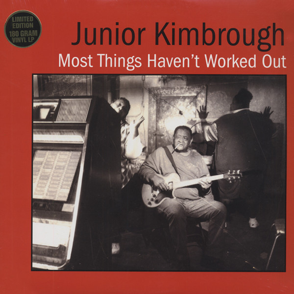 Kimbrough, Junior Most Things Haven't Worked Out
