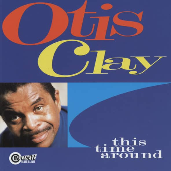 Clay, Otis This Time Around