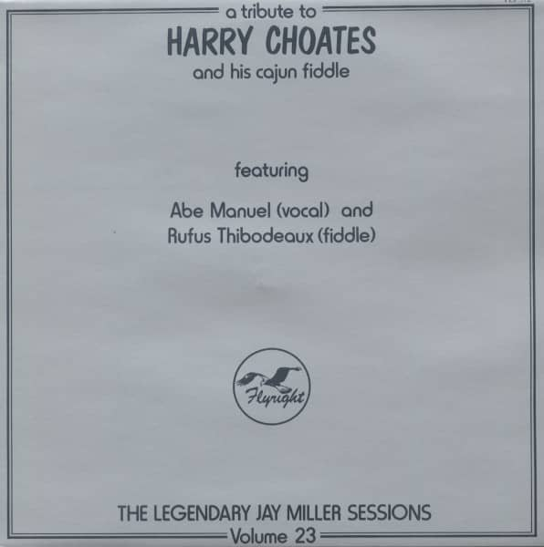 A Tribute To Harry Choates And His Cajun Fiddle