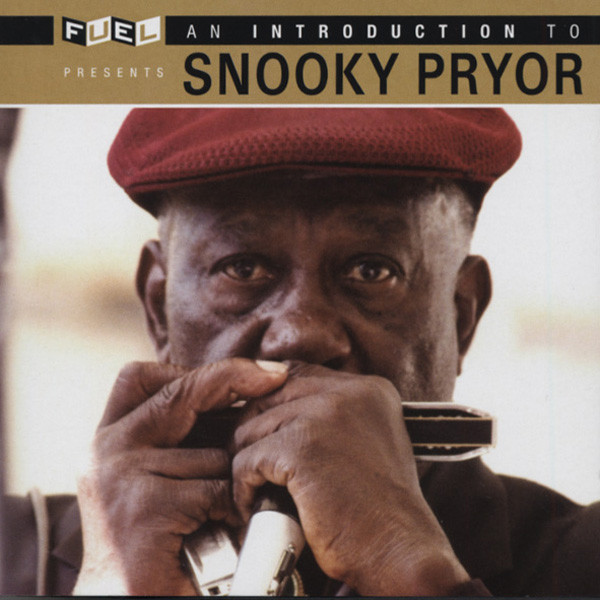 Pryor, Snooky Introduction To Snooky Pryor