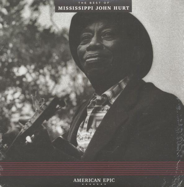 The Best Of Mississippi John Hurt - American Epic Series (LP, 180g Vinyl)