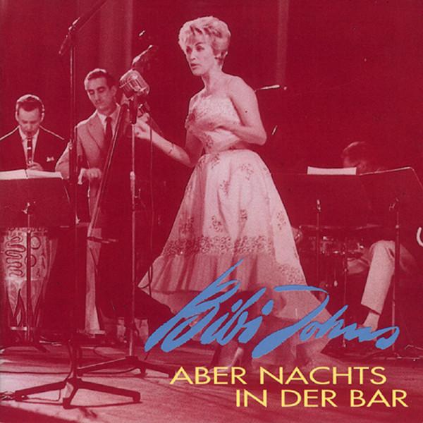 Johns, Bibi Aber nachts in der Bar