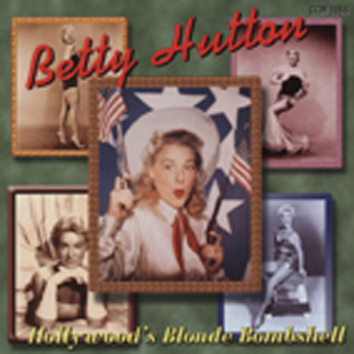 Hutton, Betty Hollywood's Blonde Bombshell