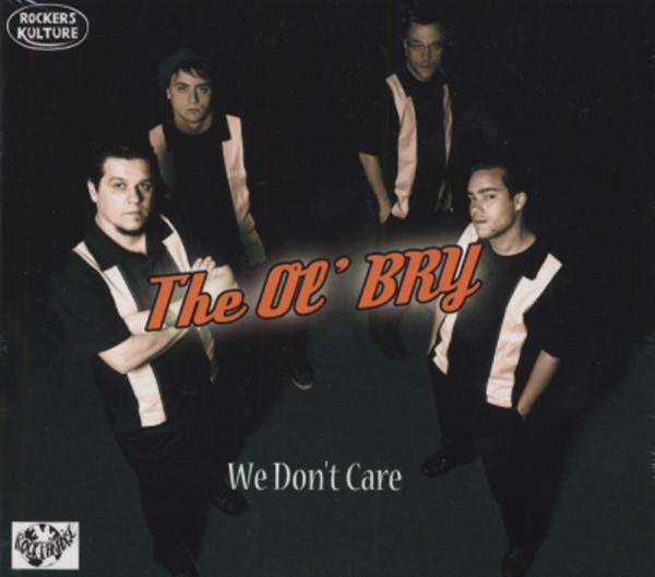 Ol' Bry We Don't Care (2012)