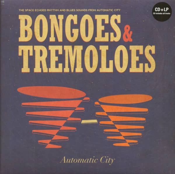 Bongoes & Tremoloes (LP & CD)