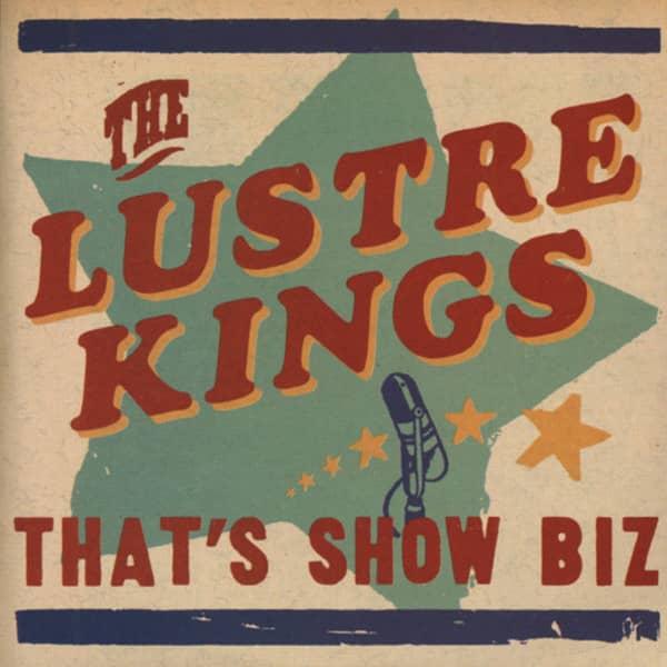 Lustre Kings That's Show Biz