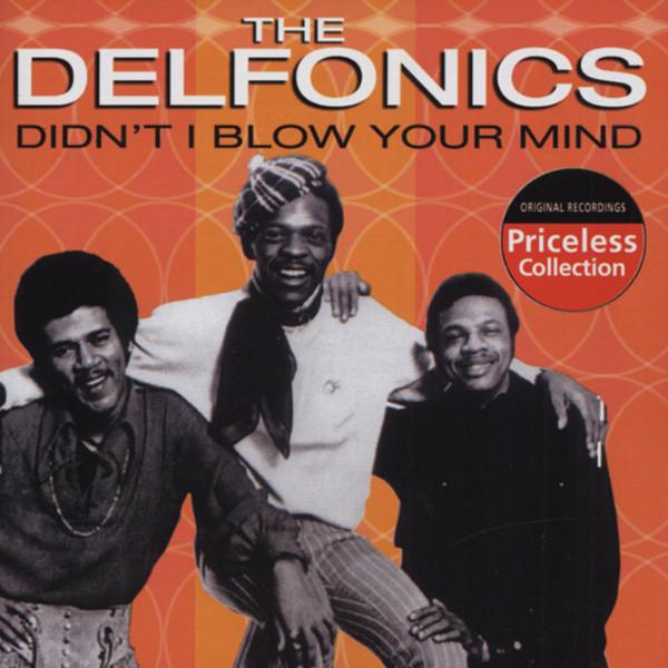Delfonics Didn't I Blow Your Mind