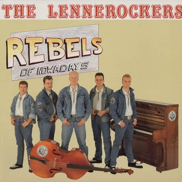 Lennerockers Rebels Of Nowadays (1991)