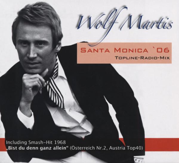 Martis, Wolf Santa Monica '06 - Maxi CD Digipac