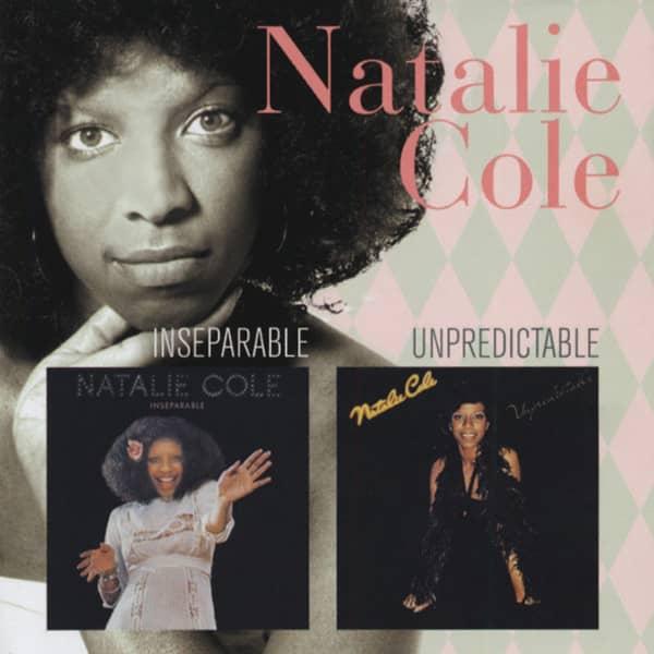 Cole, Natalie Inseparable (1975) & Unpredictable (1977)