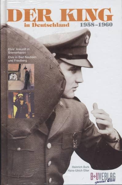 Presley, Elvis Der King in Deutschland 1958-1960