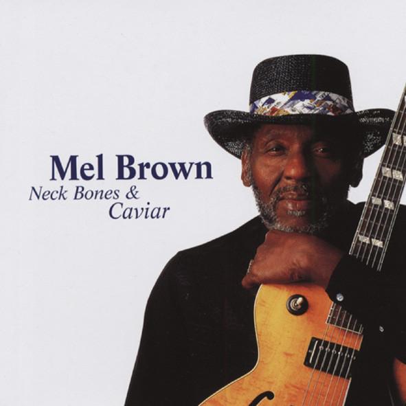 Brown, Mel Neck Bones & Caviar
