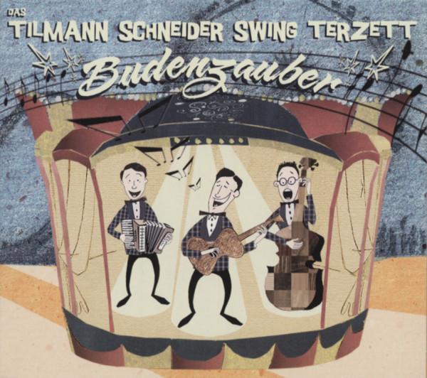 Schneider, Tilmann Budenzauber - Tilmann Schneider Swing Terzett