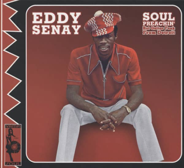 Senay, Eddy Soul Preachin' - Hot Guitar Funk From Detroit