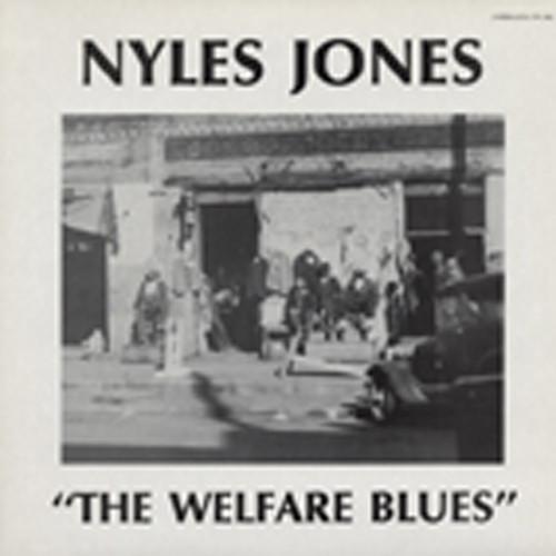 Jones, Nyles The Welfare Blues