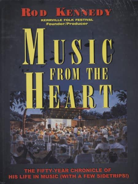 Kerrville Folk Festival - Rod Kennedy: Music From The Heart (HB) 1999
